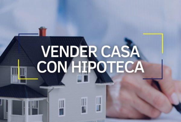 vender casa con hipoteca