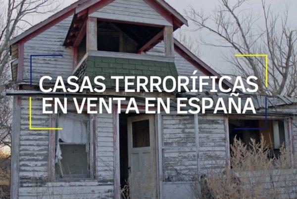 casas terroríficas en venta en España